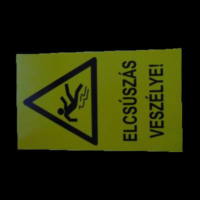 Elcsúszás veszély műanyag tábla 160x250mm