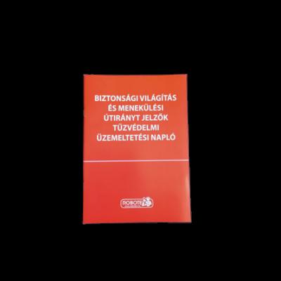 Biztonsági világítás és menekülési útirányt jelzők tűzvédelmi üzemeltetési napló